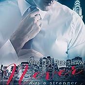 Never Kiss a Stranger: Never Series, Book 1 | Winter Renshaw
