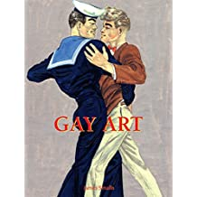 Gay Art (French Edition)