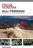 The Field and Stream All-Terrain Vehicle Handbook, Monte Burch, 159228888X