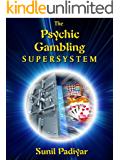 The Psychic Gambling Supersystem