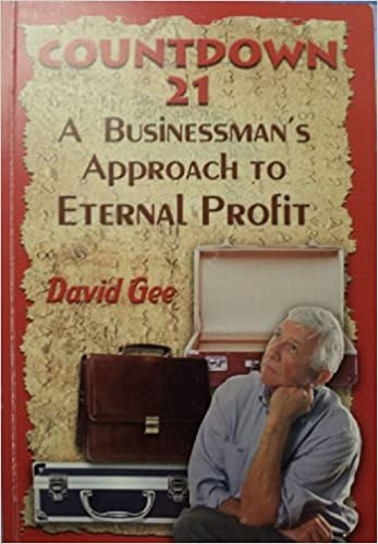 Countdown 21: A Businessmans Approach to Eternal Profit