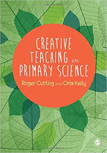 Creative Teaching in Primary Science: Amazon co uk: Roger