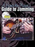 A Mandolin Player's Guide to Jamming, Carl Yaffey, 0786657367