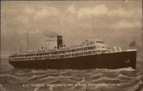 SS Fairfax Merchants and Miners Transportation Co. Steamers Original Vintage Postcard from CardCow Vintage Postcards