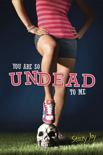 You Are So Undead to Me (Megan Berry: Zombie Settlers)