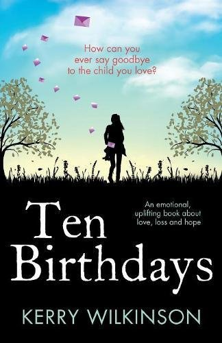 Ten Birthdays emotional uplifting about product image