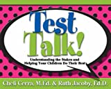 Test Talk!, Ruth Jacoby and Cheli Cerra, 0787982741