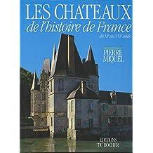 CHATEAUX DE L'HIST.DE FRANCE