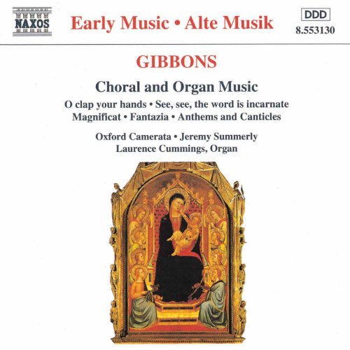 Baroque Choral Music - Gibbons: Choral and Organ Music