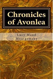 Chronicles Of Avonlea Volume 1 Anne Green Gables