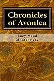 Image of Chronicles of Avonlea (Chronicles of Avonlea (Anne of Green Gables)) (Volume 1)