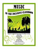 img - for Music for Inclusive Classrooms book / textbook / text book