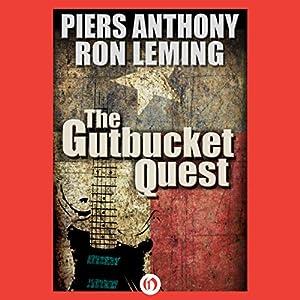 The Gutbucket Quest Audiobook