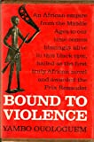 Bound to Violence