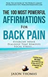 Affirmation | The 100 Most Powerful Affirmations for Back Pain | 2 Amazing Affirmative Bonus Books Included for Health & Stress: Establish Inner Dialogue That Removes Focal Stress