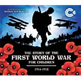 The Story of the First World War for Children 1914-1918