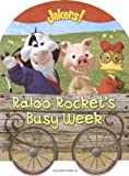 Raloo Rocket's Busy Week, Kara McMahon, 1416935312