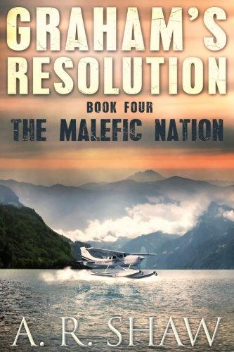 The Malefic Nation (Graham's Resolution) (Volume 4)