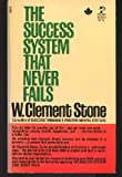 Succ sys nevr Fail, W. clement stone, 0671827189