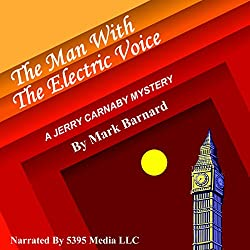The Man with the Electric Voice