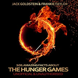 101 Amazing Facts about The Hunger Games Audiobook
