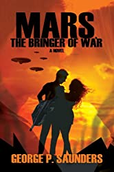 Mars, The Bringer Of War (English Edition)