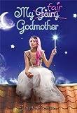 """""""My Fair Godmother"""" av Janette Rallison"""