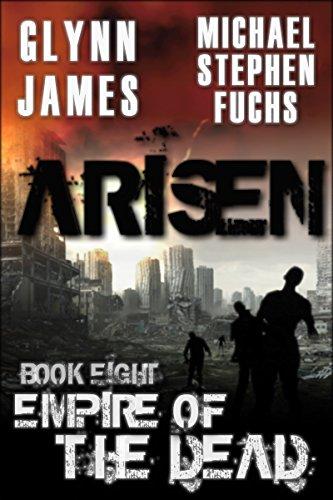 ARISEN, Book Eight - Empire of the Dead (English Edition)