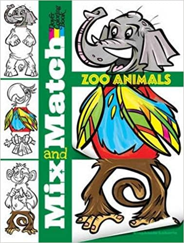 Mix And Match Zoo Animals Dover Mix And Match Coloring Book