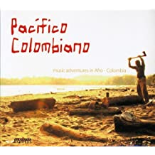 Pacifico Colombiano: Music Adventures in Afro-Colombia