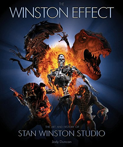 The Winston Effect: The Art & History of Stan Winston Studio by Jody Duncan