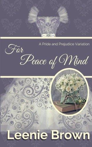 Download For Peace of Mind: A Pride and Prejudice Variation pdf