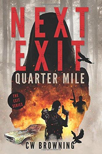 Download Next Exit, Quarter Mile (The Exit Series) (Volume 4) PDF