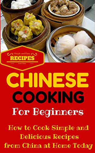 Chinese Cooking Easy Recipes For Beginners