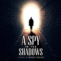 A Spy in the Shadows