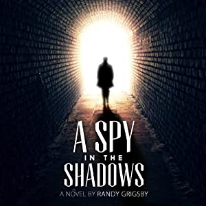 A Spy in the Shadows Audiobook