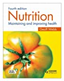 Nutrition 4E: Maintaining and Improving Health, Webb, Geoffrey, 1444142461