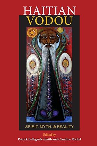 Haitian Vodou  Spirit  Myth  And Reality