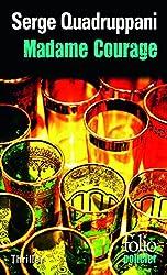 Madame Courage : Une enquête de la commissaire Simona Tavianello
