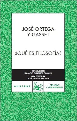 ¿Qué es filosofía? (Humanidades): Amazon.es: Ortega y Gasset ...