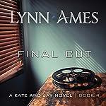 Final Cut   Lynn Ames
