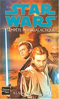 Star Wars, tome 83 : Tempête intergalactique par Alan Dean Foster