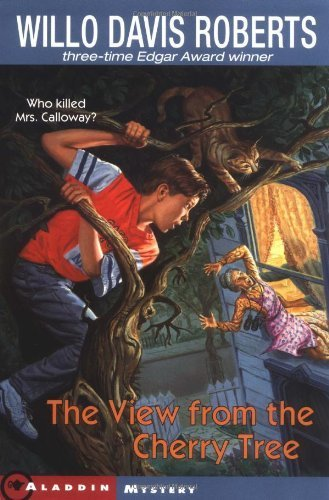 The View From the Cherry Tree 3rd (third) Edition by Roberts, Willo Davis published by Aladdin (1994)
