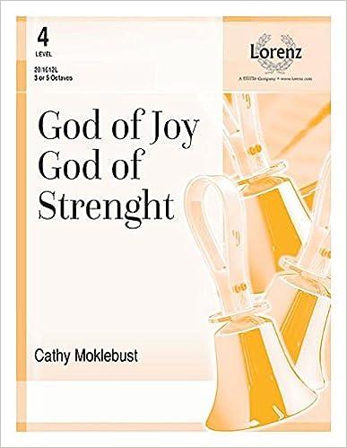 Book God of Joy, God of Strength (Handbell Sheet Music, Handbell 3 octaves (or Handbell 5 octaves))