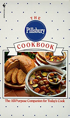 The Pillsbury Cookbook: The All-Purpose Companion for Today's ()