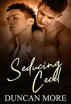 Seducing Cecil by [More, Duncan]