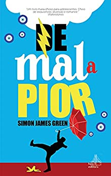 De Mal a Pior por [Simon James Green]