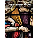 Sunday Morning Organist, Vol 10: Organ & Piano Wedding Duos (Alfred's Classic Editions)
