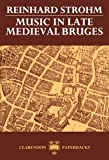 img - for Music in Late Medieval Bruges (Oxford Monographs on Music) book / textbook / text book