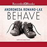 Behave | Andromeda Romano-Lax